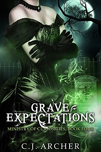 Grave Expectations (The Ministry of Curiosities Book 4)
