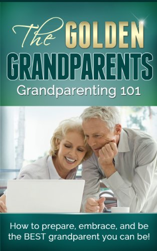 51AgMQgn9OL - Grandparenting 101: How To Prepare, Embrace & Be The Best Grandparent You Can Be (Anti-aging, Aging, Health & Wellness)
