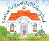 Here We Go Round the Mulberry Bush, Will Hillenbrand, 0152020322