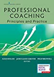 Professional Coaching: Principles and Practice