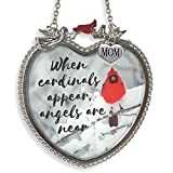 BANBERRY DESIGNS Memorial Mom Suncatcher Heart Shaped Sun Catcher with When Cardinals Appear Angels are Near Saying Red Cardinal on a Snowy Branch