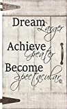 From My Mama's Kitchen - Dream Achieve Become - inspires and motivates your loved ones to Dream Achieve and Become their best self!