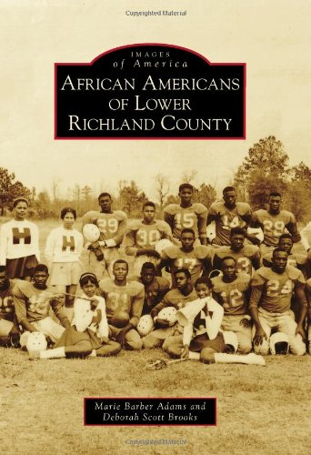 Download African Americans of Lower Richland County (Images of America) PDF