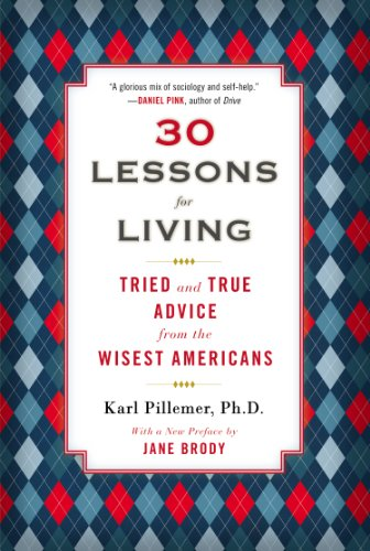 30 Lessons for Living: Tried and True Advice from the Wisest Americans cover
