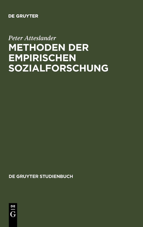 Methoden Der Empirischen Sozialforschung  De Gruyter Studienbuch