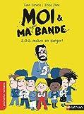 """Afficher """"Moi et ma super bande n° 1<br /> S.O.S. maître en danger"""""""