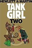 Tank Girl 2 (Remastered Edition) (Bk. 2)