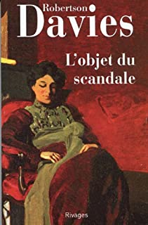 La trilogie de Deptford [01] : L'objet du scandale, Davies, Robertson