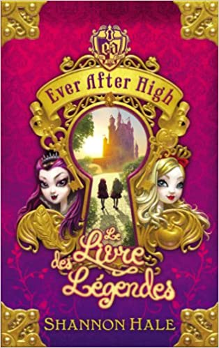 Amazon In Buy Ever After High Tome 1 Le Livre Des