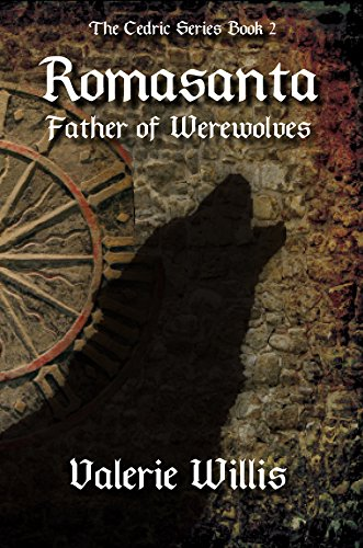 Book cover image for Romasanta: Father of Werewolves (The Cedric Series Book 2)