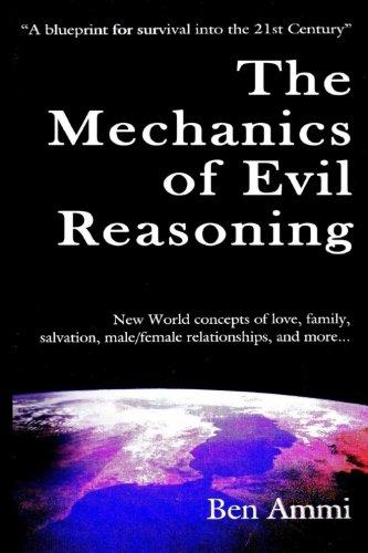 The Mechanics of Evil Reasoning (1st Yah Ed)