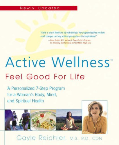 Active Wellness (rev. edition): Feel Good for Life (Avery Health Guides)