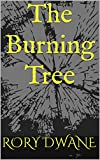 The Burning Tree