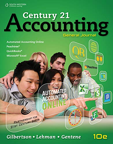 (Working Papers, Chapters 1-17 for Gilbertson/Lehman/Gentene's Century 21 Accounting: General Journal, 10th)