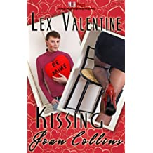 Kissing Joan Collins (Valentine's Day 2012 from MLR Press Book 7)