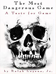 The Most Dangerous Game: A Taste for Game (A Most Dangerous Series Book 2)
