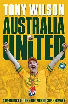 Australia United by [Wilson, Tony]