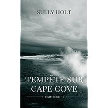 Tempête sur Cape Cove (French Edition)
