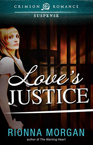 Book: Love's Justice (Crimson Romance) by Rionna Morgan
