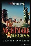 The Nightmare Begins: The Survivalist