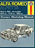 Haynes Alfa Romeo Sedan and Coupe Owners Workshop Manual, 1973-1980, Strasman, Peter G., 0856965316