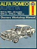 Haynes Alfa Romeo Sedan and Coupe Owners Workshop Manual, 1973-1980, Strasman, Peter G., 0856965316