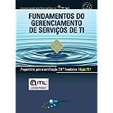 Fundamentos do gerenciamento de serviços de TI: preparatório para a certificação Itil Foundation