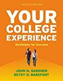 Your College Experience 12th Edition