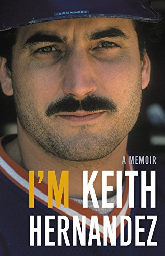 I'm Keith Hernandez: Library Edition