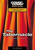 img - for The Tabernacle: Entering into God's Presence (Cover to Cover Bible Study) by Ian Sewter (2001-01-01) book / textbook / text book