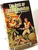 THE BEST OF EDMOND HAMILTON: Man Who Evolved; Conquest of Two Worlds; Island of Unreason; Thundering Worlds; Man Who Returned; Accuresed Galaxy; In the World's Dusk; Child of the Winds; Seeds from Outside; Fessenden's World; He That Hath Wings