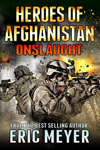 Black Ops - Heroes of Afghanistan: Onslaught by [Meyer, Eric]
