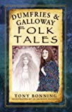 img - for Dumfries & Galloway Folk Tales book / textbook / text book