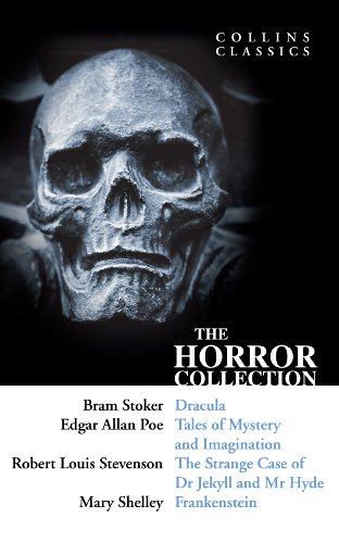 The Horror Collection: Dracula, Tales of Mystery and Imagination, The Strange Case of Dr Jekyll and Mr Hyde and Frankenstein (Collins -