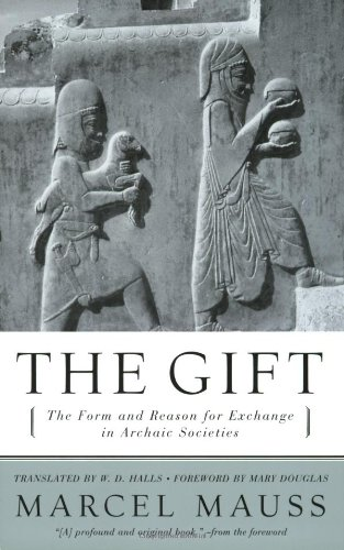 The Gift: The Form and Reason for Exchange in Archaic - Usa Gift Online