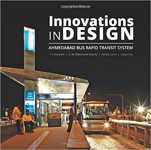 Innovations in Design: Ahmedabad Bus Rapid Transit System