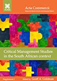 img - for Critical Management Studies in the South African context (Acta Commercii Supplement Book 1) book / textbook / text book