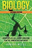 img - for Biology: Science of Life, Cell Theory, Evolution, Genetics, Homeostasis and Energy by Robert Meeks (2016-04-23) book / textbook / text book