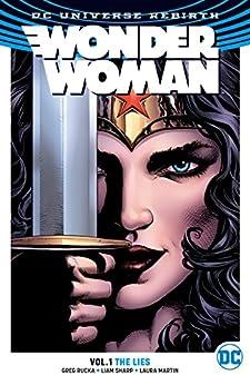 Wonder Woman (2016-) Vol. 1: The Lies by [Rucka, Greg]