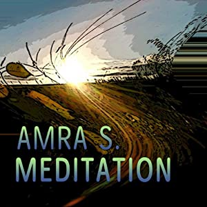 Meditation: Entspannungsmusik von Amra S. Hörbuch