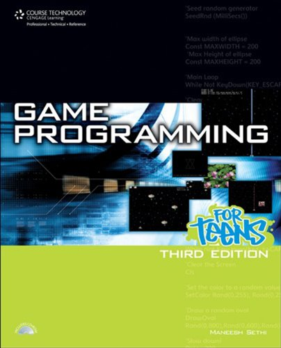 Game Programming for Teens, 3rd Edition (Computer Game and Simulation Programming) (Design Computer Game)