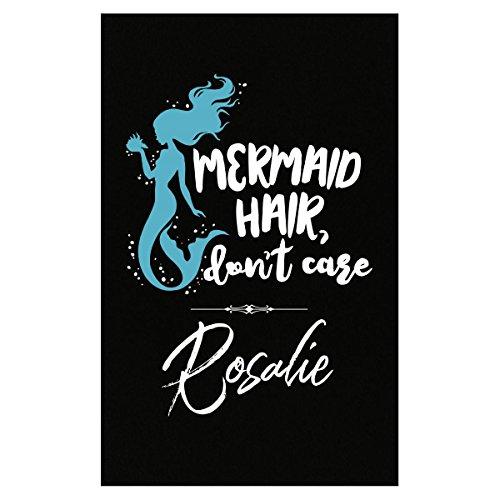 My Family Tee Mermaid Hair Don't Care Rosalie Name Gift For Girls - - Tee Rosalie