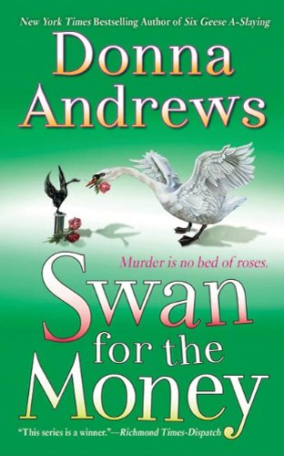 Swan for the Money: A Meg Langslow Mystery (Meg Langslow Mysteries Book 11) (English Edition)