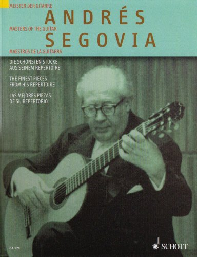 (Schott Andres Segovia: The Finest Pieces from His Repertoire (Guitar))