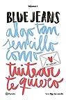 Algo tan sencillo como tuitear te quiero par  Blue Jeans