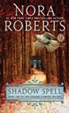 Shadow Spell, Nora Roberts, 1410466299