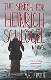 The Search for Heinrich Schlögel, Martha Baillie, 1935639900