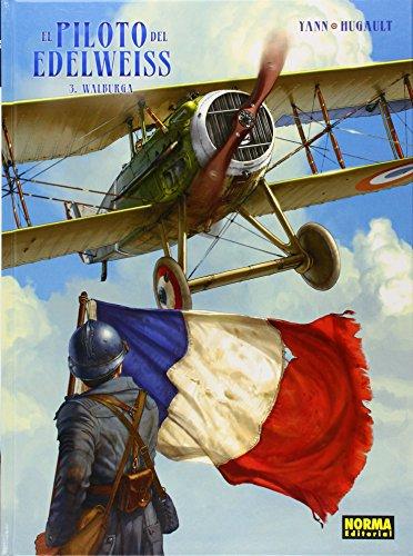 Descargar Libro El Piloto Del Edelweiss 3. Walburga Hugault Yann