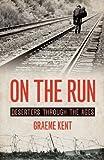 On the Run, Graeme Kent, 1849545707