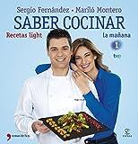 Saber cocinar recetas light by MARILO MONTERO - SERGIO FERNANDEZ (2013-08-02)